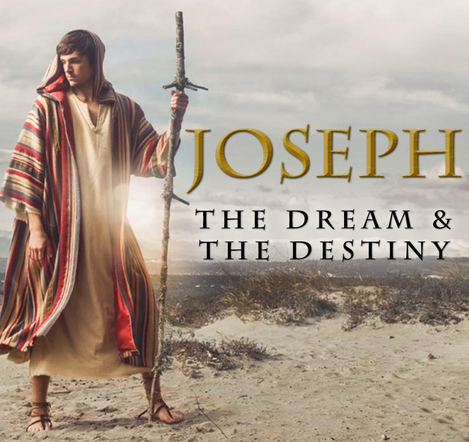 Joseph: The Dream & The Destiny