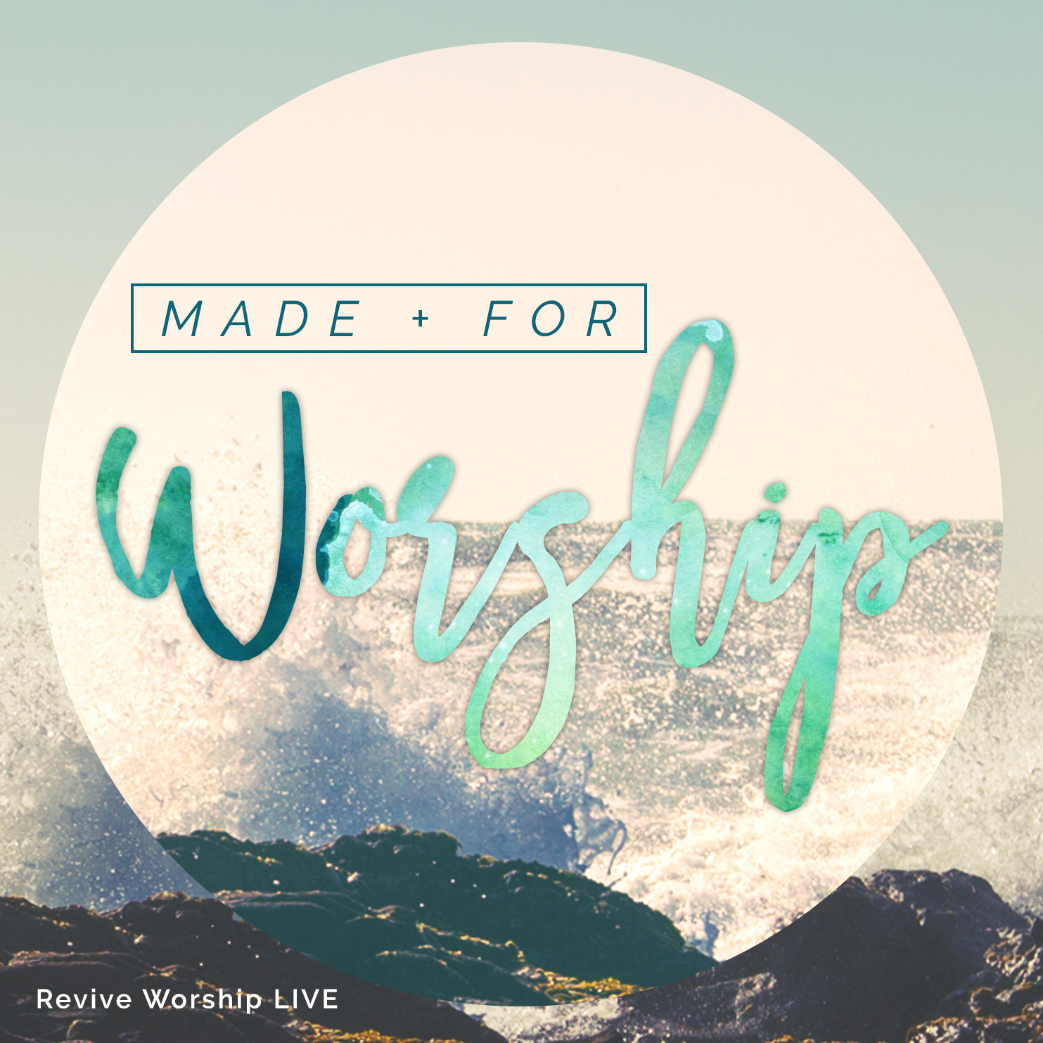 Made For Worship - Revive Worship LIVE