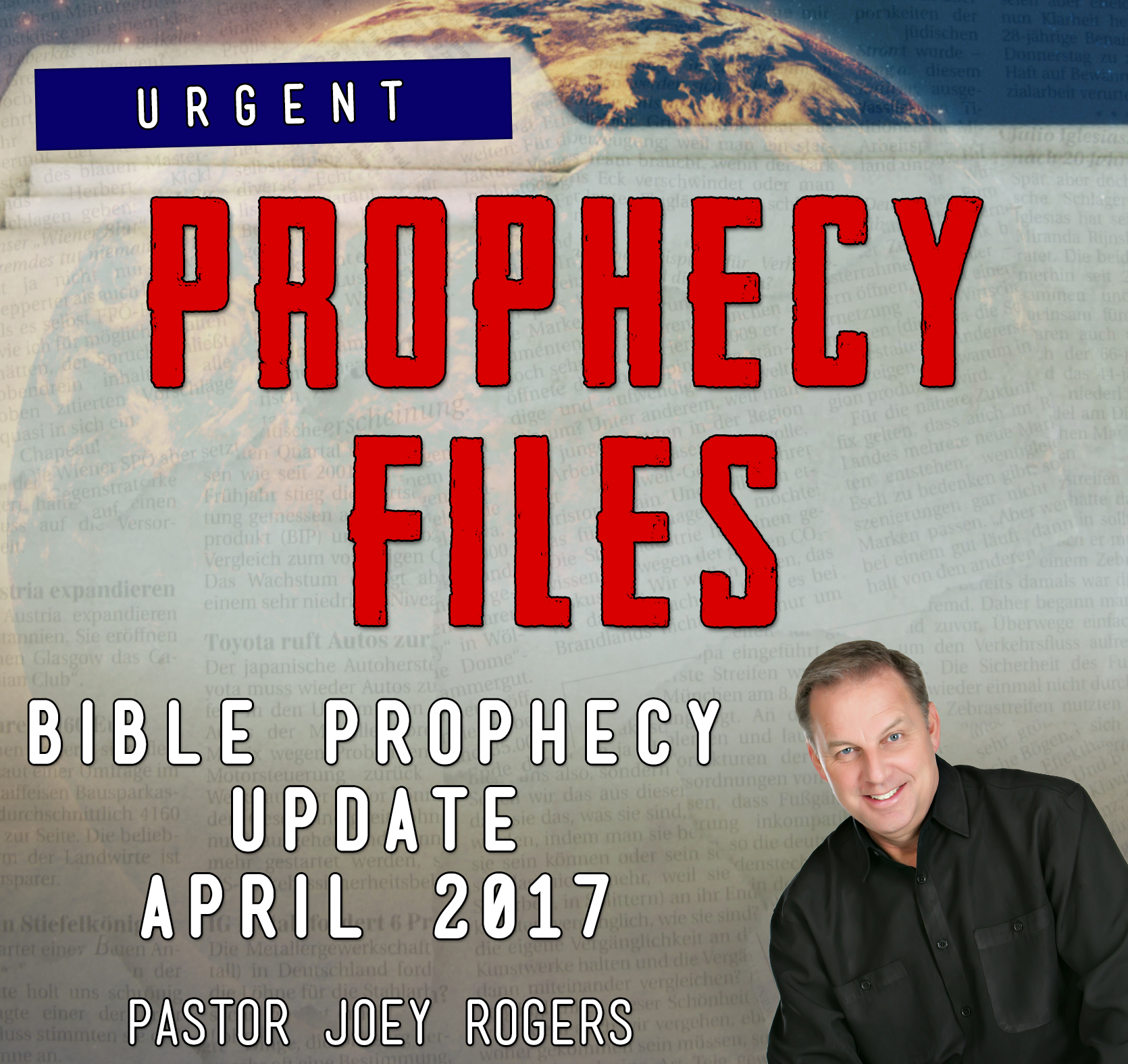 Prophecy Files - Bible Prophecy Update