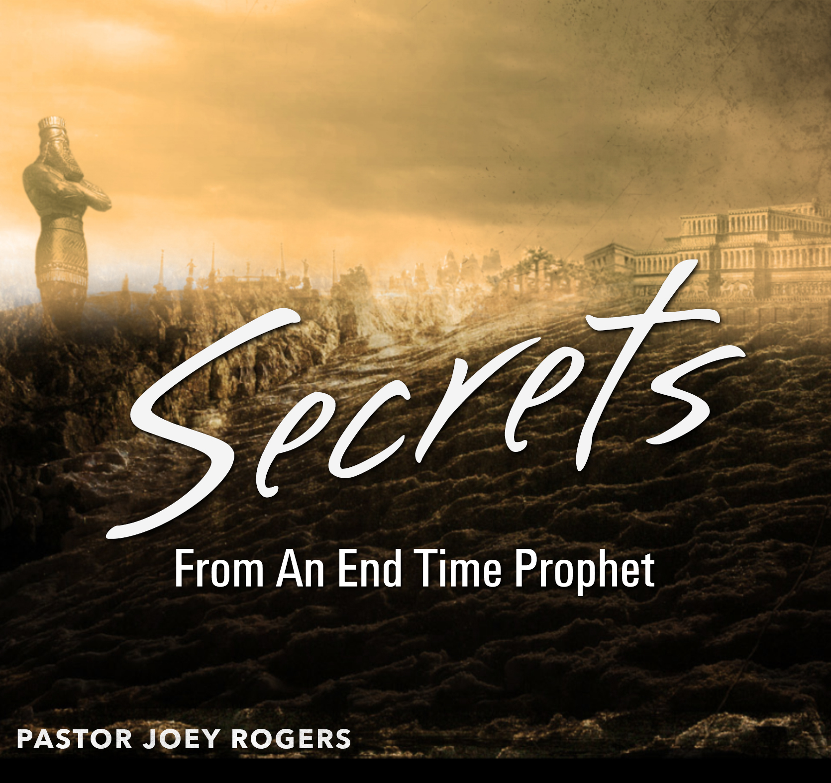 Secrets From An End-Time Prophet PROPHECY FILES