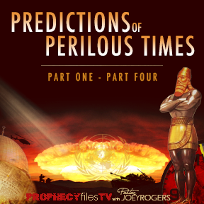 Prophecy Files: Predictions of Perilous Times