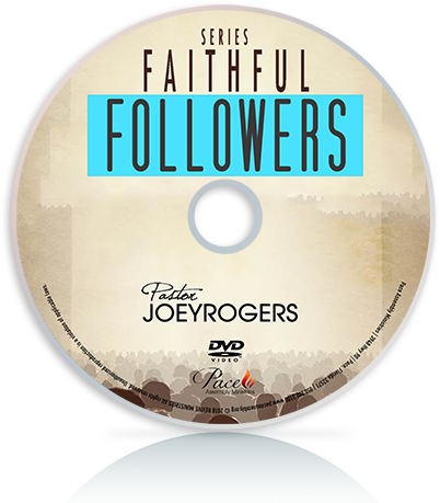 Faithful Followers SERIES