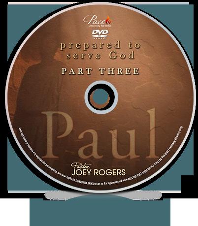 PAUL - PT 3 Prepared To Serve God