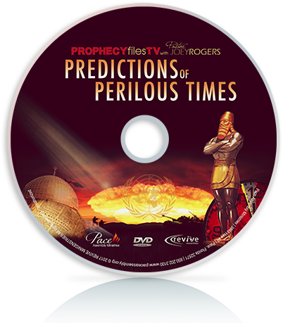 Prophecy Files: Predictions of Perilous Times SERIES
